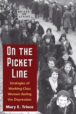 On the Picket Line: Strategies of Working-Class Women during the Depression
