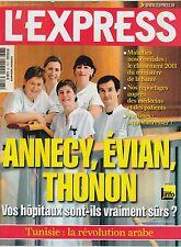 L'EXPRESS / N° 3107 / 19 JANVIER 2011 / HOPITAUX ANNECY, EVIAN, THONON-TUNISIE..
