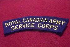 WW II/Post WW II Cloth Shoulder Badge To The Royal Canadian Army Service Corps