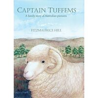 Captain Tuffems - A Family Story of Australian Pioneers