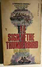 The Sign Of The Thunderbird by Ron Montana (1977) Manor Sf pb 1st