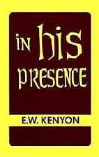 B002LI2GXI In His Presence The Secret of Prayer A Revelation of What Weare in C
