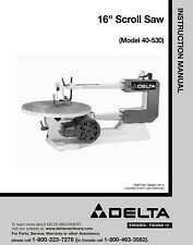 "Delta 40-530 16"" Scroll Saw Instructions Manual"