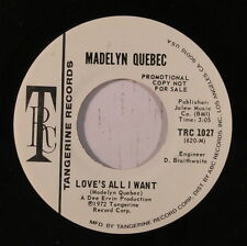 MADELYN QUEBEC: Love's All I Want / Same 45 (dj, midtempo 70s Crossover Soul)