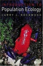 Introduction to Population Ecology by Larry L. Rockwood (2006, Paperback, Revise