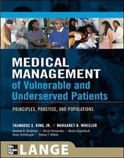 Medical Management of Vulnerable and Underserved Patients : Principles,...