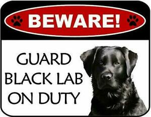 Beware Guard Black Lab On Duty Laminated Dog Sign SP3095