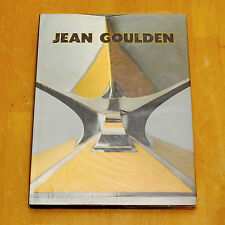 JEAN GOULDEN by Bernard Goulden, Anne Bony,  French Edition Hardcover