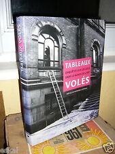 Houpt SimonTableaux Volés. Enquêtes Sur Les Vols Dans Le Monde De L'Art.