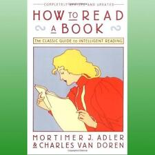 How to Read a Book by Adler Mortimer J