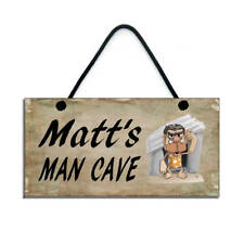 PERSONALISED Man Cave Sign/Plaque 654