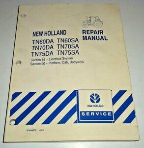 """New Holland TN60DA/SA TN70DA/SA TN75DA/SA Tractor """"ELECTRICAL&CAB"""" Repair Manual"""