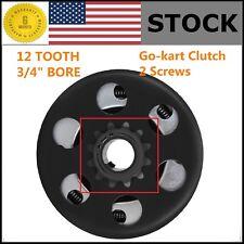 "Go-kart Mini-bike Centrifugal Clutch 3/4"" bore 12 tooth fit #35 chain w/2 Screws"