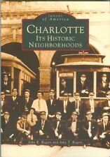 Arcadia-Images of America-South-North Carolina-Charlotte Neighborhoods-Guide!