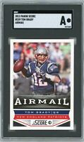 2013 Panini Score #239 Tom Brady SGC Authentic Graded Football Card GOAT Airmail