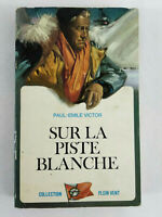 Libro Sul La Pista Bianco Paul Emile Victor 1969 Robert Laffont