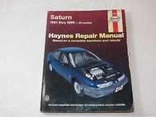 Haynes Automotive Repair Manual: Saturn, 1991-1999 Based on a Complete Teardown