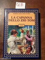 Beecher Stowe, Harriet - LA CAPANNA DELLO ZIO TOM - Accademia 1983