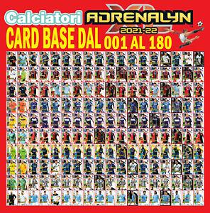 CALCIATORI ADRENALYN XL 2021-22 2021/22 2022  CARD BASE DAL 001 AL 180
