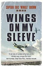 Wings on My Sleeve, Captain Eric Brown, Paperback, New Book