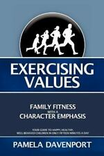 Exercising Values by Pamela Davenport (2011, Paperback)