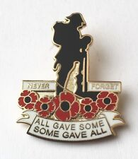 Military All Gave Some  Pin Badge Remembrance Poppy Day 10% To British Legion