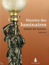 Histoire des Luminaires, histoire des hommes