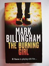 Mark Billingham THE BURNING GIRL PB2004 **GC**