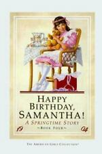 The American Girls Collection Samantha Stories: Happy Birthday, Samantha! : A Sp