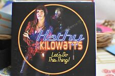 Blues CD Kathy & The Kilowatts - Let's Do This Thing (2017)