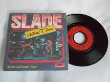 SLADE-GUDBUY T' JANE/I WON'T LET IT 'APPEN AGAIN (GERMAN PRESS)