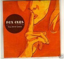 (M112) Fox Cubs, You Never Learn - DJ CD