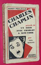 RARE CHARLES CHAPLIN HENRY POULAILLE 1927 CHARLOT CINEMA BIOGRAPHIE