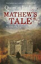 Mathew's Tale, Jardine, Quintin, Very Good condition, Book