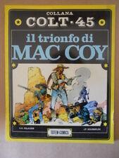 Collana COLT 45 Il Trionfo di  MAC COY Totem Comics #4 1983 [G850]