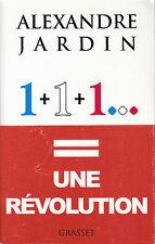 Livre une révolution 1 + 1 + 1  Alexandre  Jardin  Book