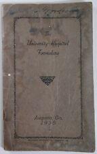 Formulary Pharmacy Rare 1938 Pharmacology Book University Hospital Augusta GA