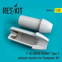 F-18 (E/G) SUPER HORNET Type 2 nozzles for Trumpeter 1/32 ResKit RSU32-0009