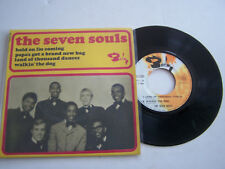 EP 4 TITRES VINYLE 45 T . THE SEVEN SOULS , HOLD ON I ' M COMING . VG + / VG + .