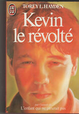 Kevin Le révolté - Torey Hayden