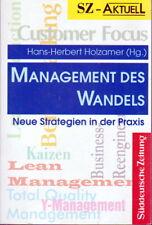 """""""Management des Wandels"""" Neue Strategien in der Praxis von Hans-Herbert Holzamer"""