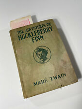 The Adventures of Huckleberry Finn by Mark Twain 1918 Authorized Grosset Dunlap