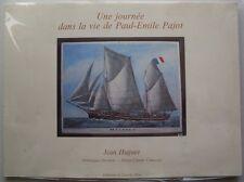J Huguet - Une journée dans la vie de Paul Emile Pajot.