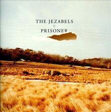 Prisoner by The Jezabels (CD, 2012, Mom + Pop Music)
