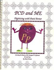 Embroidery Sewing Machine book -PCD and Me