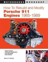 How to Rebuild and Modify Porsche 911 Engines 1965-1989, Paperback by Dempsey...