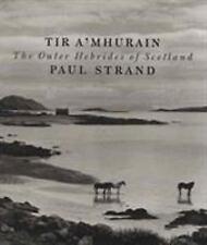 Tir a'Mhurain: By Paul Strand