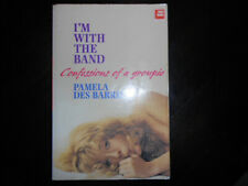 I'm with the Band: Confessions of a Groupie - Pamela Des Barres, English