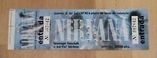 Original NIRVANA Concert ticket Valencia Spain Nevermind Tour 1992