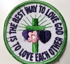"Vintage ""The Best Way To Love God Is To Love Each Other"" Patch 70s NOS From USA"